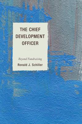 Chief Development Officer by Ronald J. Schiller