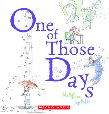 One of Those Days by John Heffernan