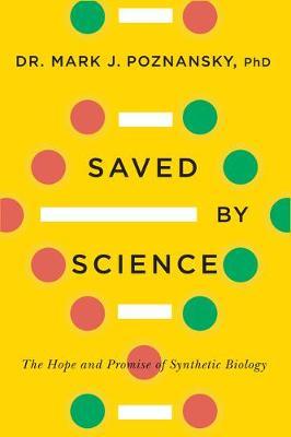 Saved By Science by Mark J. Poznansky
