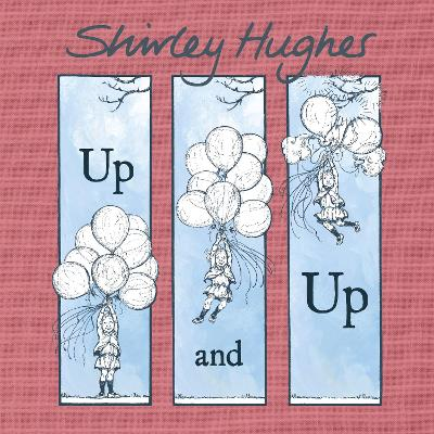 Up and Up by Shirley Hughes