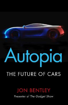 Autopia: The Future of Cars book