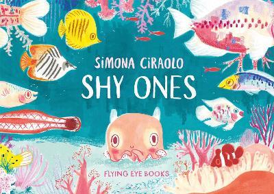 Shy Ones by Simona Ciraolo