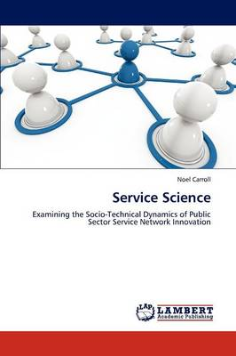 Service Science by Noel Carroll