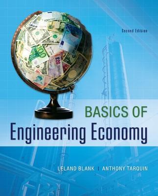 Basics of Engineering Economy by Leland Blank