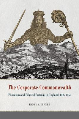 Corporate Commonwealth by Henry S. Turner