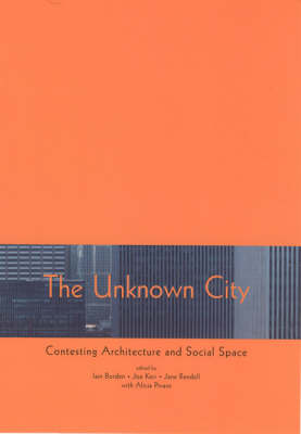 The Unknown City by Iain Borden