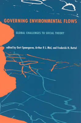 Governing Environmental Flows by Gert Spaargaren