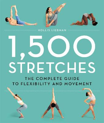 1,500 Stretches by Hollis Lance Liebman
