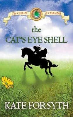 Cat's Eye Shell by Kate Forsyth