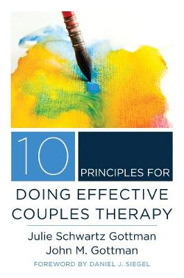 10 Principles for Doing Effective Couples Therapy book