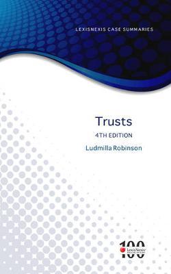 LexisNexis Case Summaries: Trusts by ROBINSON