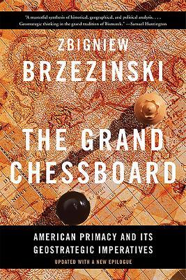 Grand Chessboard by Zbigniew Brzezinski