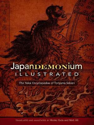 Sekien Toriyama's Japandemonium Illustrated by Sekien Toriyama