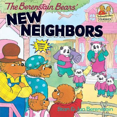 Berenstain Bears' New Neighbors by Stan Berenstain