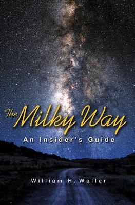 The Milky Way by William H. Waller