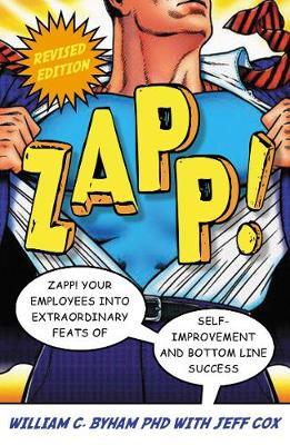 Zapp! The Lightning Of Empowerment by William C Byham