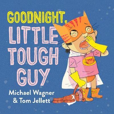 Goodnight, Little Tough Guy book
