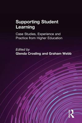 Supporting Student Learning: Case Studies, Experience and Practice from Higher Education by Glenda Crosling