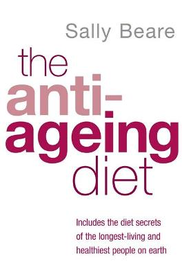 The Anti-Ageing Diet by Sally Beare