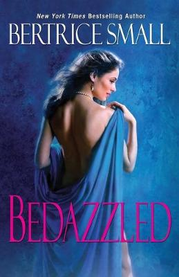 Bedazzled by Bertrice Small