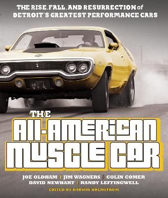 The All-American Muscle Car by Joe Oldham