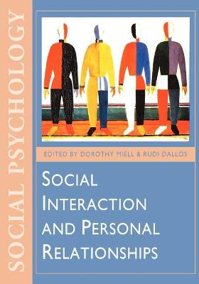 Social Interaction and Personal Relationships by Dorothy Miell