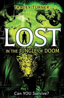 Lost in the Jungle of Doom by Tracey Turner