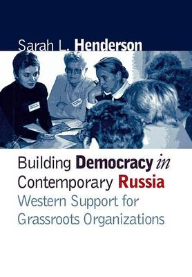 Building Democracy in Contemporary Russia book