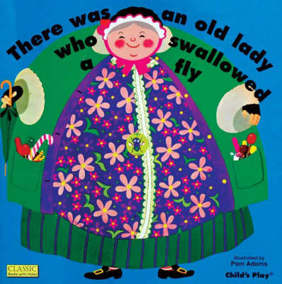 There Was an Old Lady Who Swallowed a Fly (Big Book) by Pam Adams