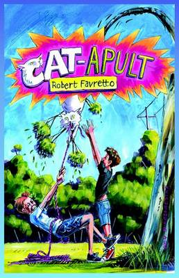 CAT-APULT by Robert Favretto