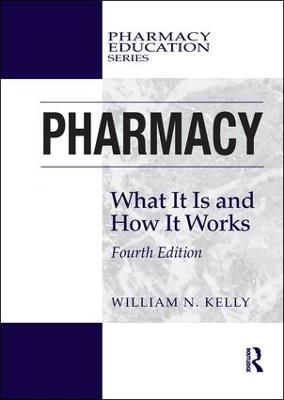 Pharmacy by William N. Kelly
