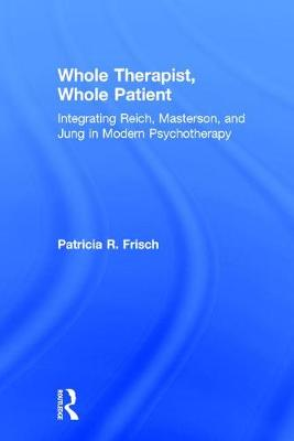 Whole Therapist, Whole Patient book