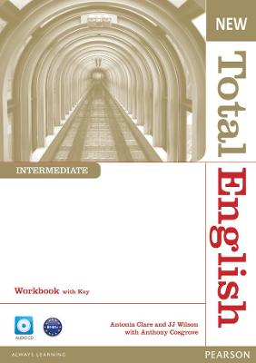 New Total English Intermediate Workbook with Key and Audio CD Pack by Anthony Cosgrove