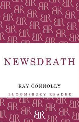 Newsdeath by Ray Connolly