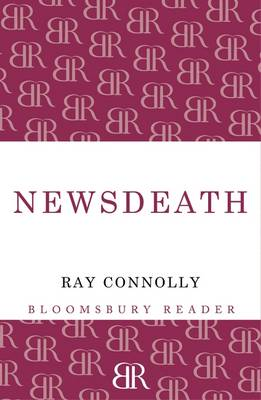 Newsdeath by Ray Connolly