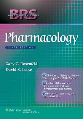 BRS Pharmacology by Gary C. Rosenfeld