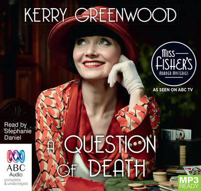 A Question Of Death by Kerry Greenwood
