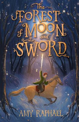 The Forest of Moon and Sword book
