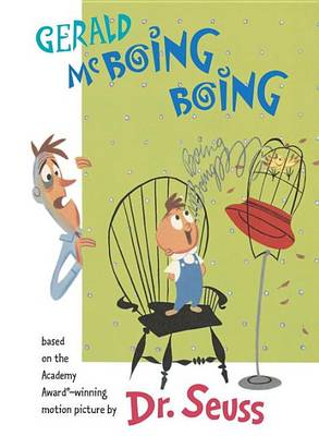 Gerald McBoing Boing by Dr Seuss