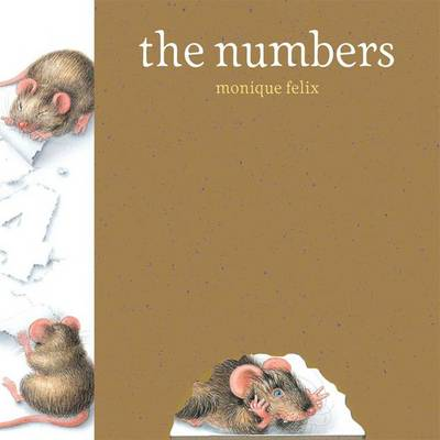 Mouse Book: The Numbers by Monique Felix