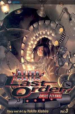 Battle Angel Alita Last Order: Angel Eternal by Yukito Kishiro