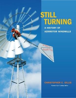 Still Turning by Christopher C. Gillis