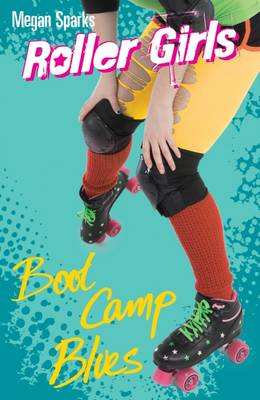 Boot Camp Blues by Megan Sparks