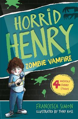 Horrid Henry and the Zombie Vampire book