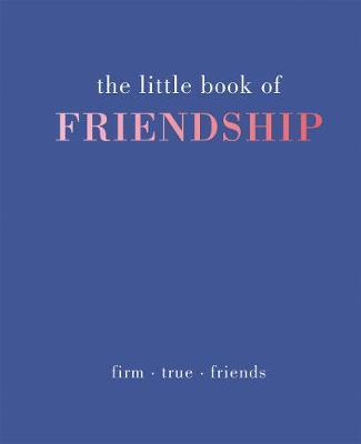 Little Book of Friendship by Tiddy Rowan