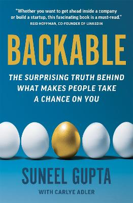 Backable: The surprising truth behind what makes people take a chance on you book