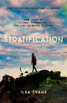 Stratification: Book One by Ilsa Evans