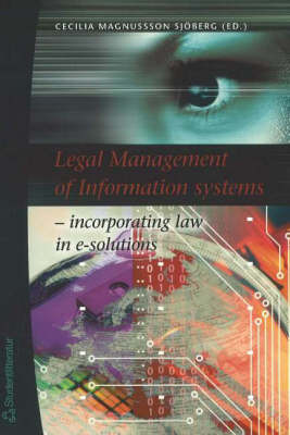Legal Management of Information Systems by Cecilia Magnusson Sjoberg