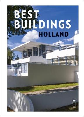 Best Buildings - Holland by Toon Lauwen