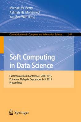 Soft Computing in Data Science by Michael W. Berry